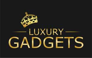 Luxury Gagets